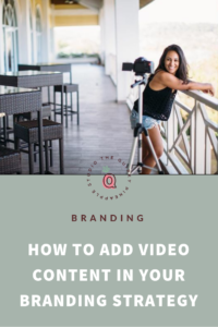 How to Incorporate a Video Content Strategy for Your Business